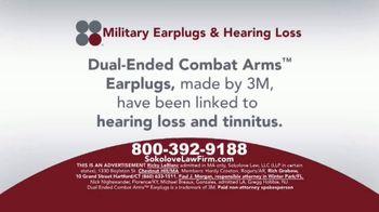 Sokolove Law TV Spot, 'Military Earplugs and Hearing Loss'