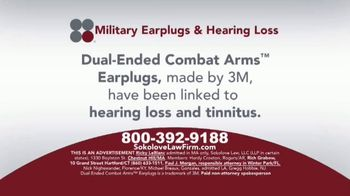 Sokolove Law TV Spot, \'Military Earplugs and Hearing Loss\'
