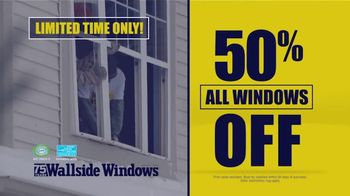 Wallside Windows TV Spot, 'Limited Time: 50 Percent Off'