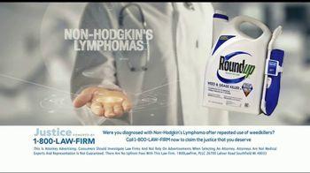 1-800-LAW-FIRM TV Spot, 'Non-Hodgkin's Lymphoma: Roundup' - Thumbnail 10