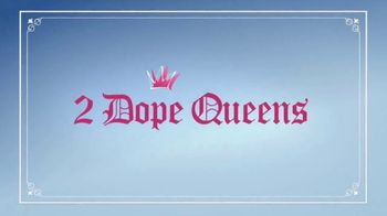 HBO TV Spot, '2 Dope Queens' - Thumbnail 10