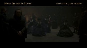 Mary Queen of Scots - Alternate Trailer 6