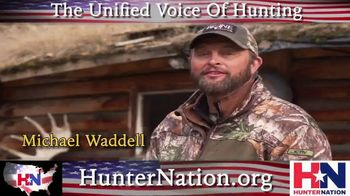Hunter Nation TV Spot, 'Unified Fight' Featuring Michael Waddell - Thumbnail 1