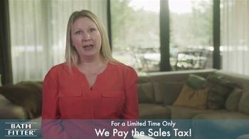 Bath Fitter TV Spot, 'We Pay the Sales Tax' - Thumbnail 7
