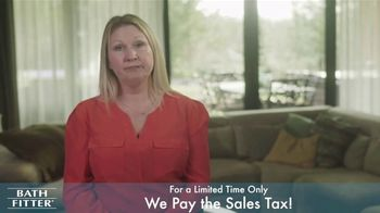 Bath Fitter TV Spot, 'We Pay the Sales Tax'