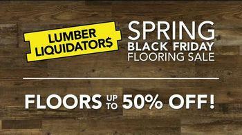 Lumber Liquidators Spring Black Friday Flooring Sale TV Spot, 'Up to 50 Percent Off'