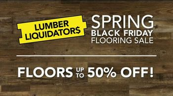 Lumber Liquidators Spring Black Friday Flooring Sale TV Spot, 'Up to 50 Percent Off'