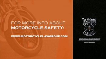 Tom McGrath's Motorcycle Law Group TV Spot, 'Motorcycle Safety' - Thumbnail 4