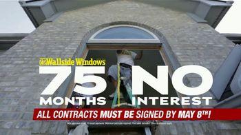 Wallside Windows TV Spot, 'Ending Soon: 75 Months No Interest' - Thumbnail 2