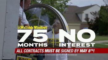 Wallside Windows TV Spot, 'Ending Soon: 75 Months No Interest' - Thumbnail 3