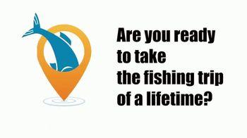 FishAnywhere TV Spot, 'Trip of a Lifetime' - Thumbnail 1