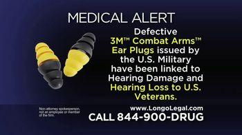 Longo Legal TV Spot, '3M Combat Arms Ear Plugs'