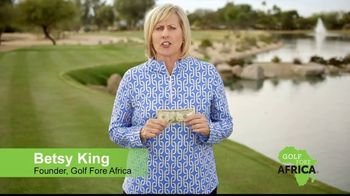 Golf Fore Africa TV Spot, 'Give $10, Get 10' Featuring Betsy King - Thumbnail 9