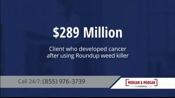 Morgan and Morgan Law Firm TV Spot, 'Roundup Weed Killer' - Thumbnail 3