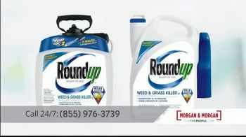 Morgan and Morgan Law Firm TV Spot, 'Roundup Weed Killer' - Thumbnail 4