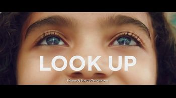 Kennedy Space Center TV Spot, 'Look Up' - 25 commercial airings
