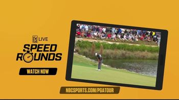 NBC Sports Gold TV Spot, 'PGA Tour Live: Speed Rounds' - 462 commercial airings