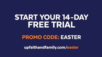 UP Faith & Family TV Spot, 'Easter Lives Here: Free Trial' - Thumbnail 10