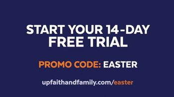 UP Faith & Family TV Spot, 'Easter Lives Here: Free Trial' - Thumbnail 8
