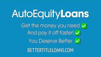Auto Equity Loans TV Spot, 'Better Option' - Thumbnail 4