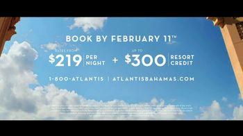 Atlantis TV Spot, 'Unexpected Moments: February Resort Credit' - Thumbnail 10