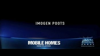 DIRECTV Cinema TV Spot, 'Mobile Homes' - Thumbnail 5