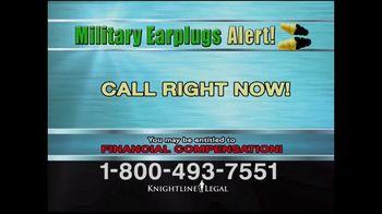Knightline Legal TV Spot, 'Military Earplugs Alert' - Thumbnail 9