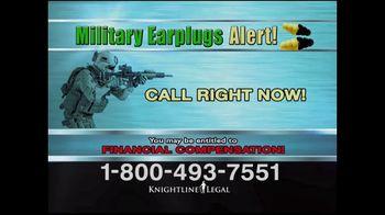 Knightline Legal TV Spot, 'Military Earplugs Alert' - Thumbnail 2