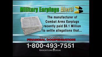 Knightline Legal TV Spot, 'Military Earplugs Alert' - Thumbnail 3