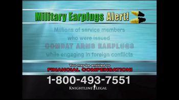 Knightline Legal TV Spot, 'Military Earplugs Alert' - Thumbnail 4