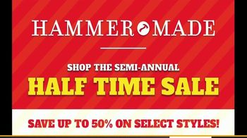 Hammer Made Half Time Sale TV Spot, 'Select Styles Half Off' - Thumbnail 3