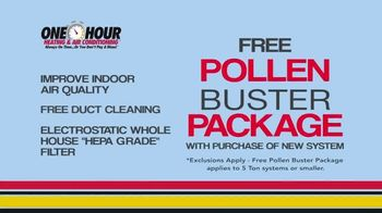 One Hour Heating & Air Conditioning TV Spot, 'Pollen Buster Package' - Thumbnail 5