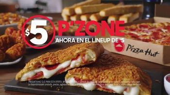 Pizza Hut $5 Lineup TV Spot, 'Ahora con el P'Zone' [Spanish] - Thumbnail 5