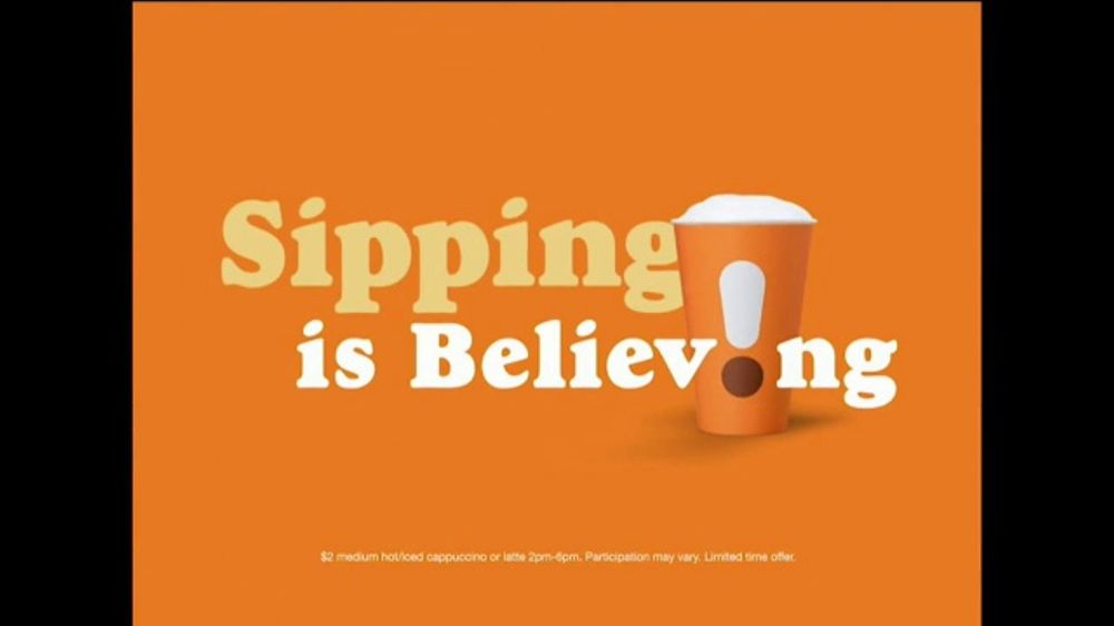 Dunkin' TV Commercial, 'Sipping is Believing'