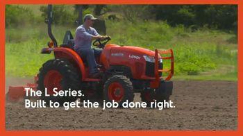 Kubota L Series TV Spot, 'Built to Get the Job Done Right' - Thumbnail 9