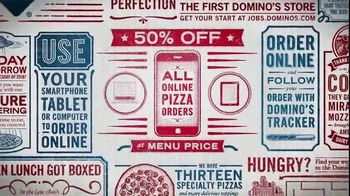 Domino's TV Spot, '34 Million Ways: 50 Percent Off' - Thumbnail 2
