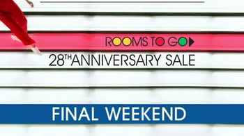 Rooms to Go 28th Anniversary Sale TV Spot, 'Final Weekend: Bonus Buys' Song by Portugal. The Man - Thumbnail 1