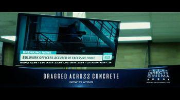 DIRECTV Cinema TV Spot, 'Dragged Across Concrete' - Thumbnail 3