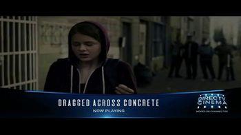 DIRECTV Cinema TV Spot, 'Dragged Across Concrete' - Thumbnail 4
