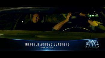 DIRECTV Cinema TV Spot, 'Dragged Across Concrete' - Thumbnail 6