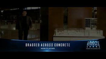 DIRECTV Cinema TV Spot, 'Dragged Across Concrete' - Thumbnail 8