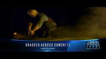 DIRECTV Cinema TV Spot, 'Dragged Across Concrete' - Thumbnail 9