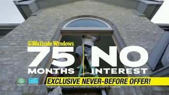 Wallside Windows TV Spot, 'Limited Time: 75 Months No Interest' - Thumbnail 3