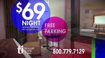 Treasure Island Hotel & Casino TV Spot, 'Special TV Rate: $69'