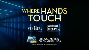 DIRECTV Cinema TV Spot, 'Where Hands Touch' - Thumbnail 7