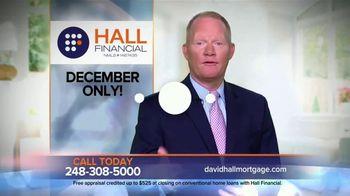 Hall Financial December Pricing Special TV Spot, 'Free Appraisal'
