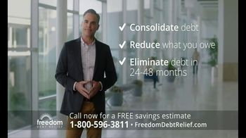 Freedom Debt Relief TV Spot, 'Get Out of Debt' - 544 commercial airings