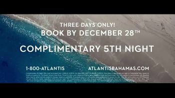 Atlantis TV Spot, 'Where Our Story Begins: Complimentary Fifth Night' - Thumbnail 10