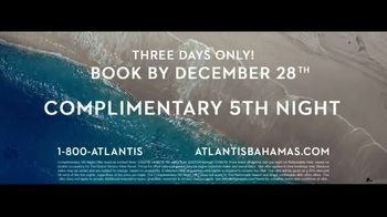 Atlantis TV Spot, 'Where Our Story Begins: Complimentary Fifth Night' - Thumbnail 9