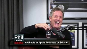 Phil in the Blanks TV Spot, 'Piers Morgan' - Thumbnail 8